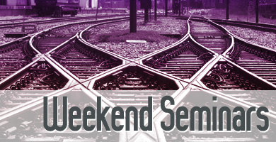 Weekend Seminars
